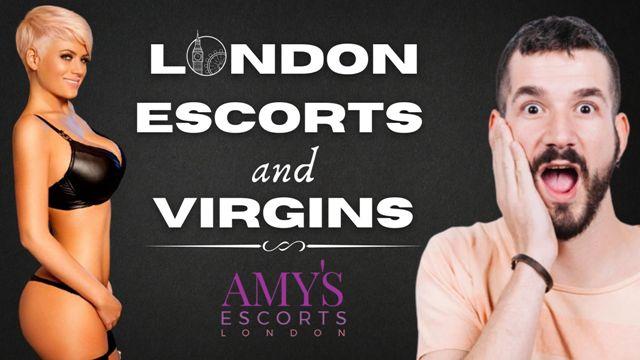 London Escorts Helping Virgins